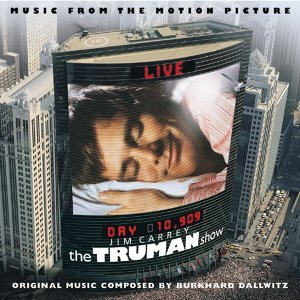 The Truman Show - Music from the Motion Picture of Peter Weir
