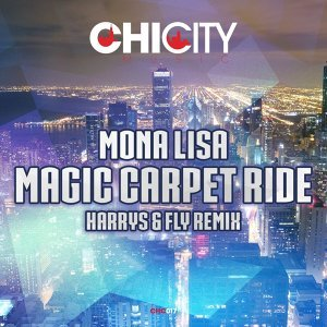 Magic Carpet Ride - Harrys & Fly Remix