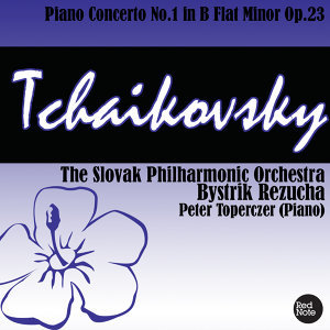 Tchaikovsky: Piano Concerto No.1 in B Flat Minor Op.23