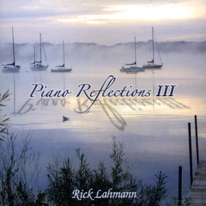 Piano Reflections, Vol. 3