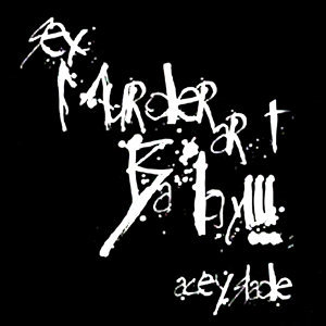 Sex, Murder, Art, Baby! (Limited Edition EP)