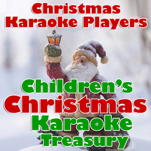 Children's Christmas Karaoke Treasury