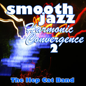 Smooth Jazz Harmonic Convergence 2