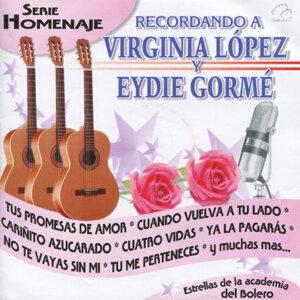Recordando a Virginia López y Eydie Gormé