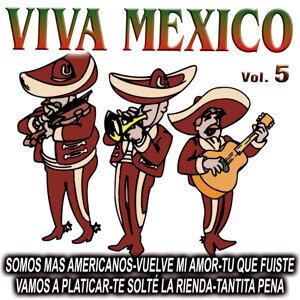 Viva Mexico Vol.5
