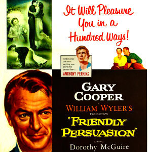 Friendly Persuasion (Music From The Original 1956 Motion Picture)