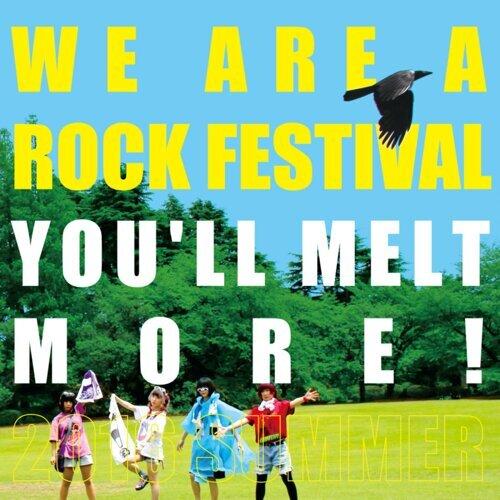 WE ARE A ROCK FESTIVAL (WE ARE A ROCK FESTIVAL)
