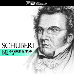 Schubert Duet for Violin & Piano Op. 162 1-4