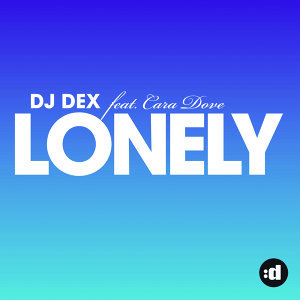 Lonely (feat. Cara Dove)