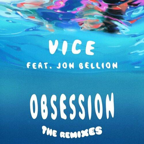 Obsession (feat. Jon Bellion) - The Remixes