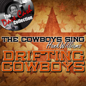 The Cowboys Sing Hank Williams EP - [The Dave Cash Collection]