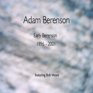 Early Berenson 1996 - 2001
