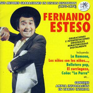 Fernando Esteso. Sus Mejores Grabaciones En Discos Discophon (1975-1976)