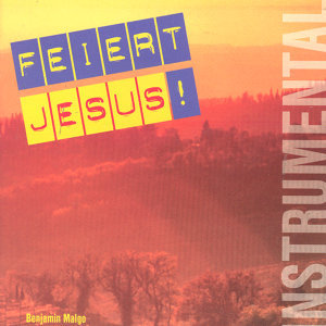 Feiert Jesus! Instrumental