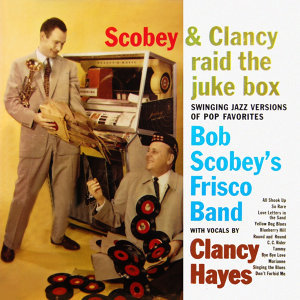 Scobey & Clancy Raid The Juke Box
