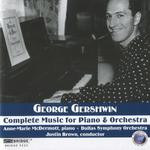 George Gershwin: Complete Music for Piano and Orchestra