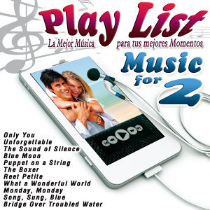 Play List Music for 2