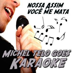 Ai Se Eu Te Pego (Michel Telo Goes Karaoke)
