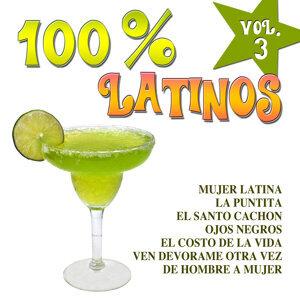 100% Latinos Vol.3