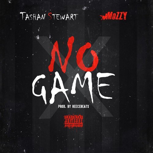 No Game (feat. Mozzy)