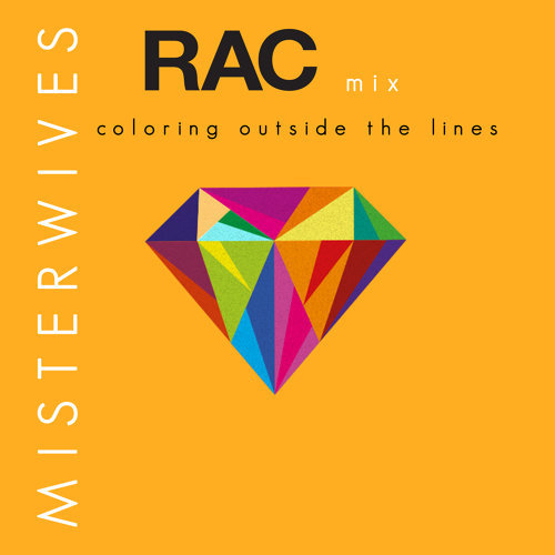 Coloring Outside The Lines - RAC Mix