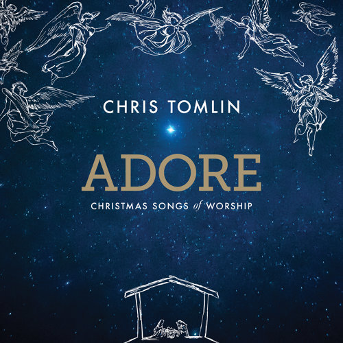 Adore: Christmas Songs Of Worship - Deluxe Edition/Live