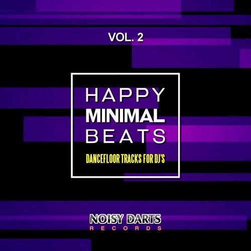 Happy Minimal Beats, Vol. 2 (Dancefloor Tracks for DJ's)
