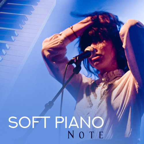 Soft Piano Note – Easy Listening Piano Songs, Stress Relief, Jazz Melodies, Smooth Music