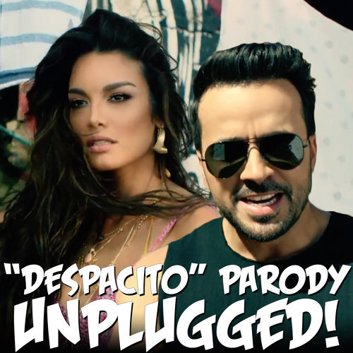 """Despacito"" Parody Unplugged"
