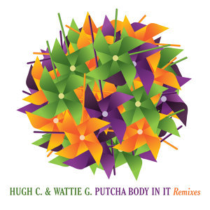 Putcha Body In It Remixes