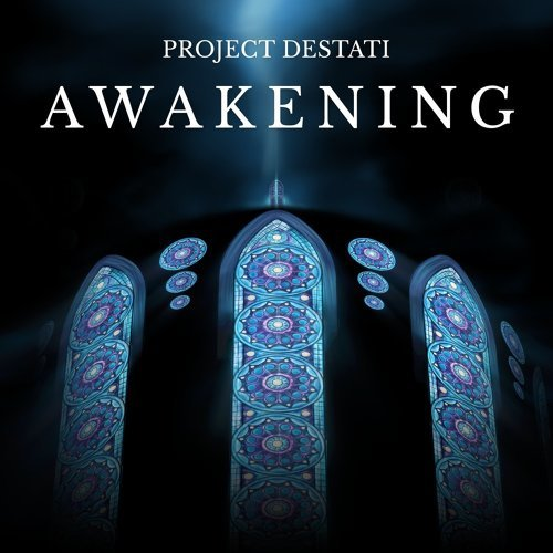 Project Destati: Awakening