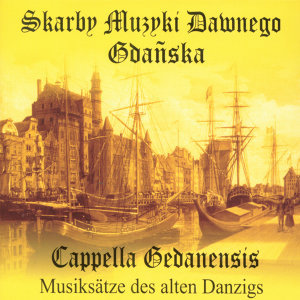 Music Treasures of Old Gdansk