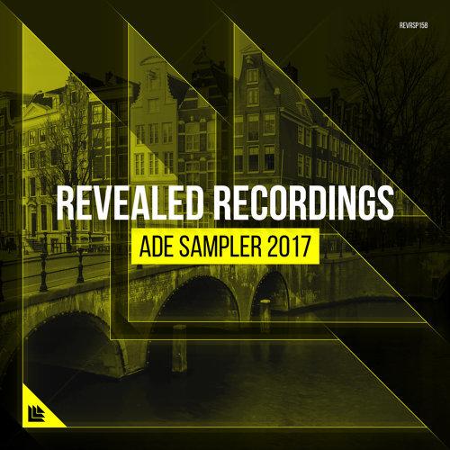Revealed Recordings presents ADE Sampler 2017