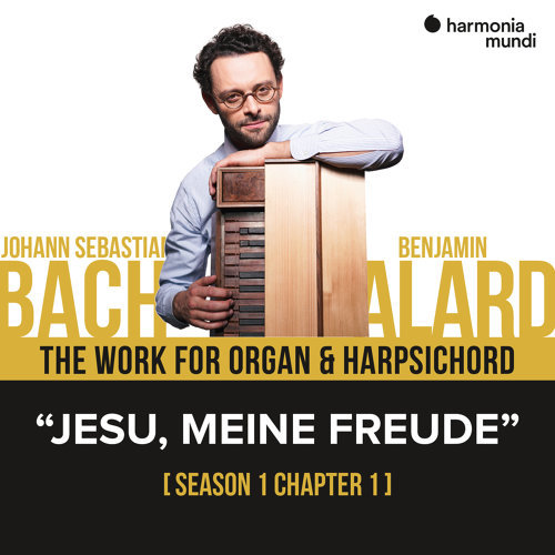 Bach: The work for organ & harpsichord, Chapter I - 1. Jesu meine Freude