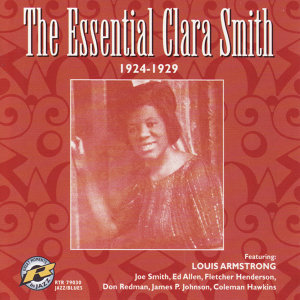 The Essential Clara Smith: 1924-1929