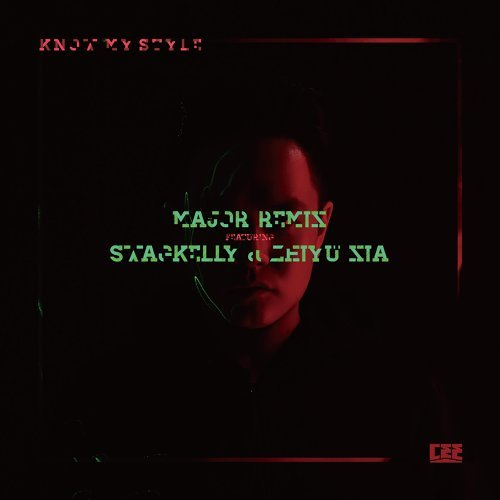 Know My Style - Major Remix featuring Swagkelly & 夏之禹