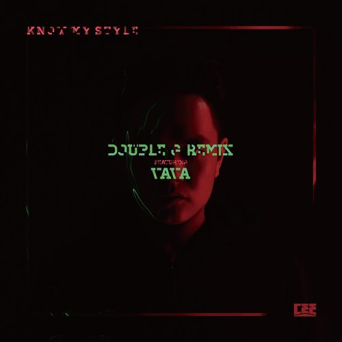 Know My Style - Double G Remix featuring VaVa