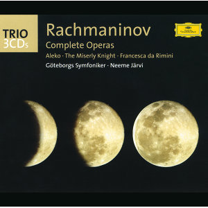 Rachmaninov: The Operas (Aleko; The Miserly Knight; Francesca da Rimini) - 3 CD's