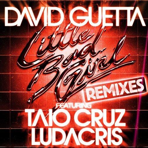 Little Bad Girl (feat. Taio Cruz & Ludacris) - Extended