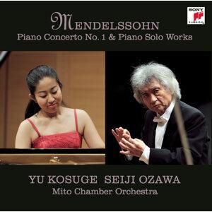 Mendelssohn: Piano Concerto No. 1 & Piano Solo Works