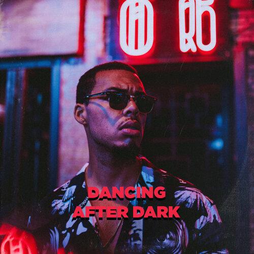 Dancing After Dark