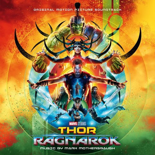 Thor: Ragnarok (雷神索爾3:諸神黃昏電影原聲帶) - Original Motion Picture Soundtrack