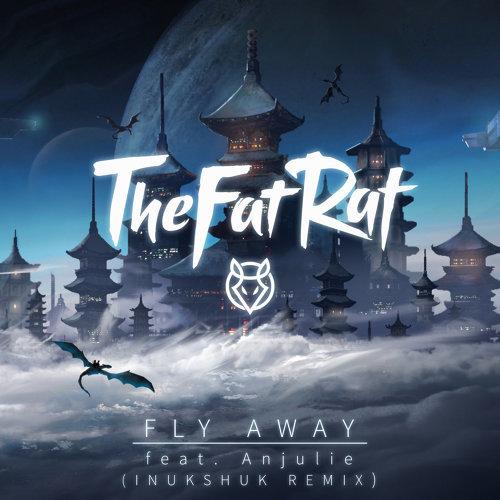 Fly Away - Inukshuk Remix