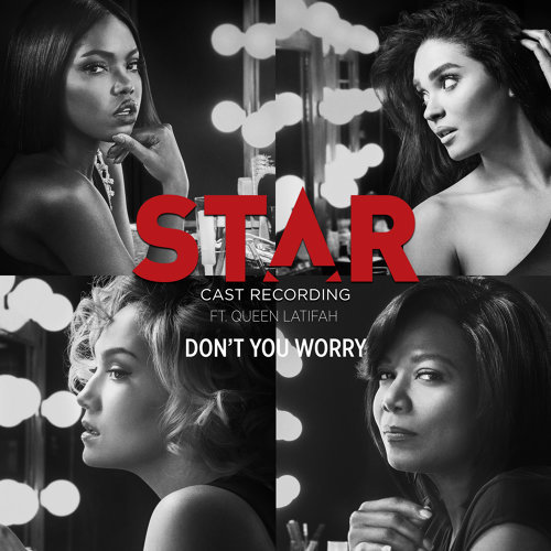 "Don't You Worry - From ""Star"" Season 2"