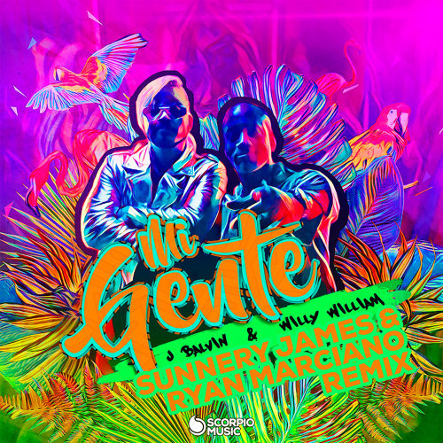 Mi Gente - Sunnery James & Ryan Marciano Remix