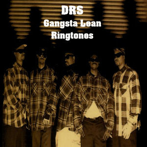 DRS - Gangsta Lean Ringtone 3