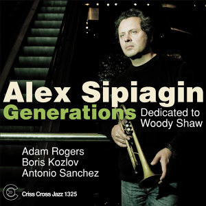 Generations - Dedicated to Woody Shaw