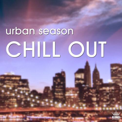 Urban Season Chill Out