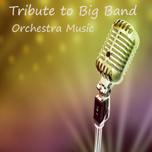 Tribute to Big Band Piano Orchestra Music