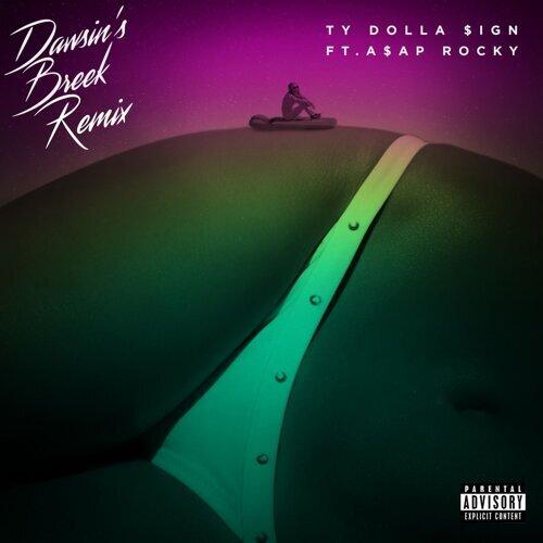 Dawsin's Breek (feat. A$AP Rocky) [Remix] - Remix
